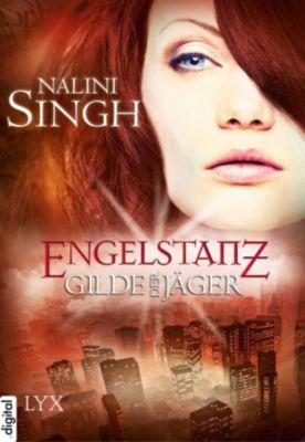 Gilde der Jäger - Kurzgeschichten Band 1: Engelstanz, Nalini Singh