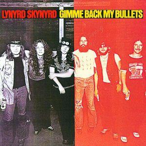 Gimme Back My Bullets, Lynyrd Skynyrd