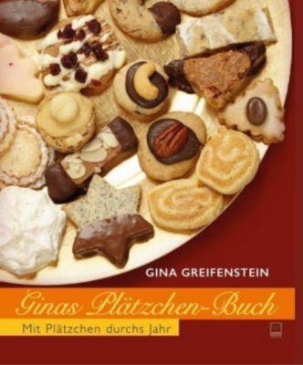 Ginas Plätzchenbuch - Gina Greifenstein |