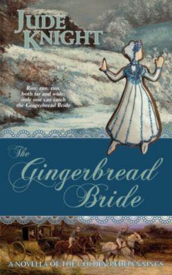 Gingerbread Bride, Jude Knight