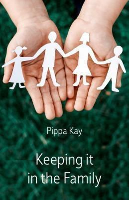 Ginninderra Press: Keeping it in the Family, Pippa Kay