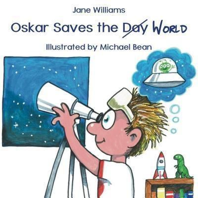 Ginninderra Press: Oskar Saves the World, Jane Williams