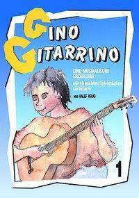 Gino Gitarrino 1, HALEF KRUG