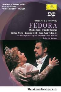 Giordano: Fedora, Freni, Domingo, Arteta, Thibaudet, R Abbado, Moo