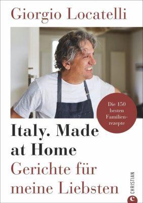 Giorgio Locatelli - Italy. Made at Home - Giorgio Locatelli |