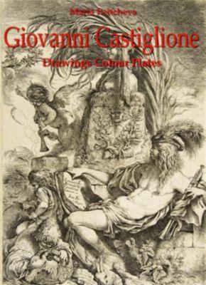 Giovanni Castiglione: Drawings Colour, Maria Peitcheva