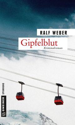 Gipfelblut, Ralf Weber