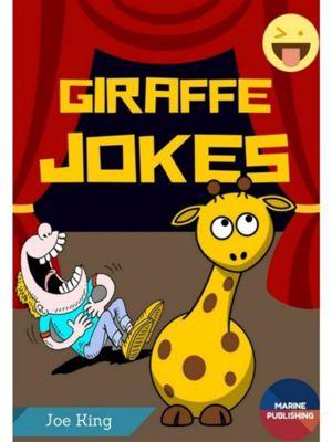 Giraffe Jokes, Joe King