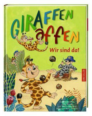 Giraffenaffen Band 1: Wir sind da!, Cally Stronk, Steffen Herzberg