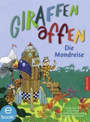 Giraffenaffen Band 3: Die Mondreise, Cally Stronk, Steffen Herzberg
