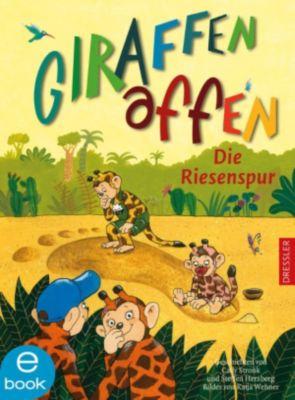 Giraffenaffen Band 4: Die Riesenspur, Cally Stronk, Steffen Herzberg