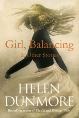 Girl, Balancing & Other Stories, Helen Dunmore