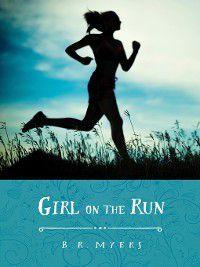 Girl on the Run, B. R. Myers