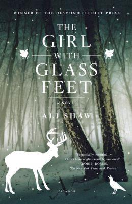 Girl with Glass Feet, Ali Shaw