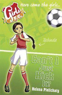 Girls FC 8: Can't I Just Kick It?, Helena Pielichaty