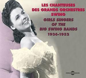 Girls Singers Of The Big Swing Bands 1936-1952, Diverse Interpreten