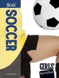 Girls' SportsZone: Girls' Soccer, Alex Monnig