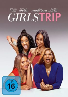Girls Trip, Jada Pinkett Smith,Tiffany... Queen Latifah