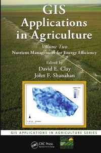 GIS Applications in Agriculture: GIS Applications in Agriculture, Volume Two