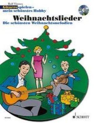 Gitarre spielen - mein schönstes Hobby, Weihnachtslieder, 1-3 Gitarren, m. Audio-CD, Rolf Tönnes