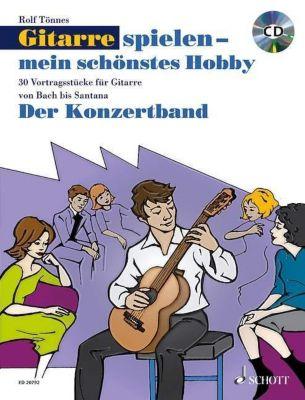 Gitarre spielen - mein schönstes Hobby, Der Konzertband, m. Audio-CD