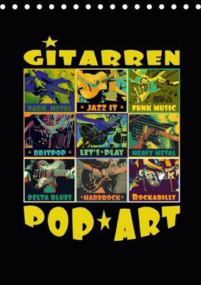 Gitarren Pop Art (Tischkalender 2018 DIN A5 hoch), Renate Bleicher