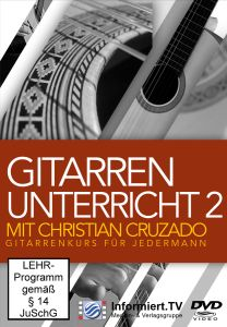 Gitarrenunterricht Mit Christian Kammerl Teil 2, Christian Cruzado