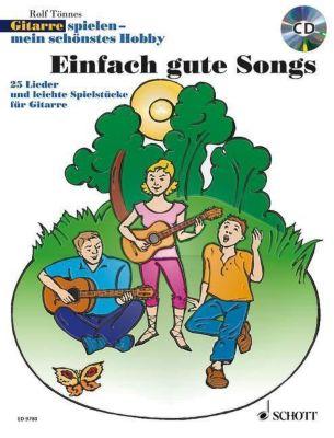 Gitarrespielen, mein schönstes Hobby, Einfach gute Songs, m. Audio-CD, Rolf Tönnes