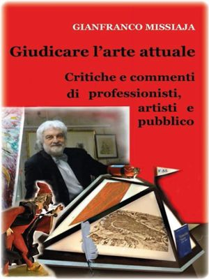 Giudicare l'arte attuale, Gianfranco Missiaja