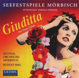 Giuditta, Rudolf Bibl, Festival Orchestra Mörbisch