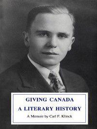 Giving Canada a Literary History, Sandra Djwa