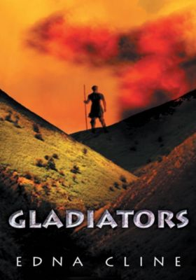 Gladiators, Edna Cline