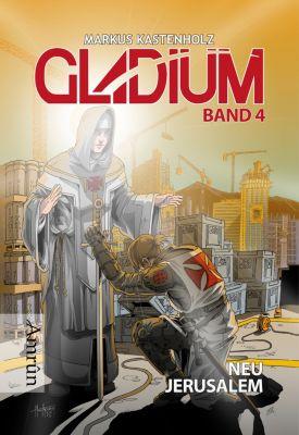 Gladium 4: Neu Jerusalem, Markus Kastenholz