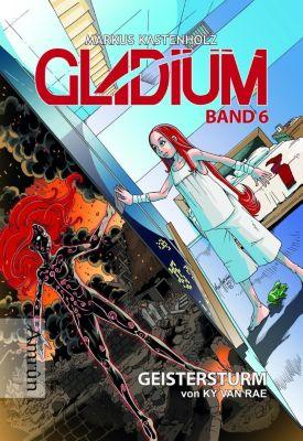 Gladium - Geistersturm - Ky van Rae |