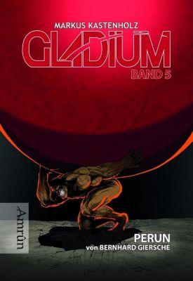 Gladium -PERUN - Bernhard Giersche |
