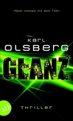Glanz - Interaktives E-Book, Karl Olsberg