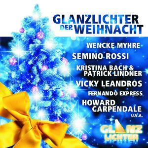 Glanzlichter Der Weihnacht - Schlager, Diverse Interpreten
