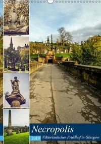Glasgow Necropolis (Wandkalender 2019 DIN A3 hoch), Jürgen Creutzburg
