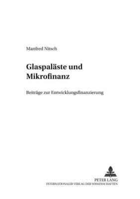 Glaspaläste und Mikrofinanz, Manfred Nitsch