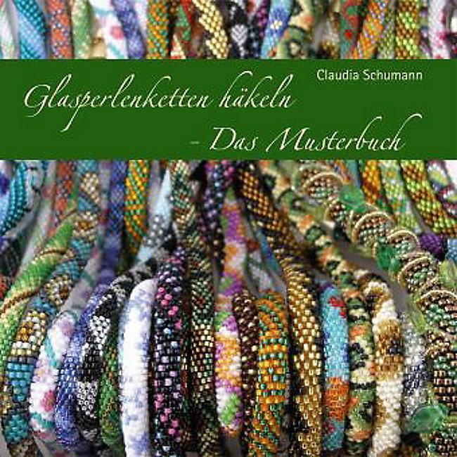 Glasperlenketten häkeln, Das Musterbuch Buch portofrei bestellen