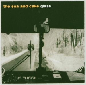 Glass, The Sea And Cake
