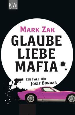 Glaube, Liebe, Mafia, Mark Zak