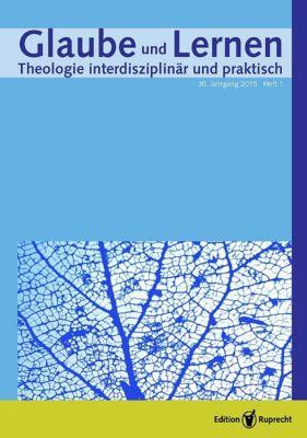 Glaube und Lernen: Themenheft »Glaube und Werke«