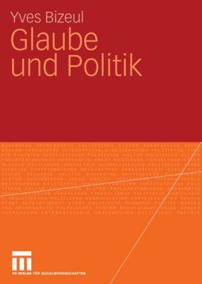 Glaube und Politik, Yves Bizeul