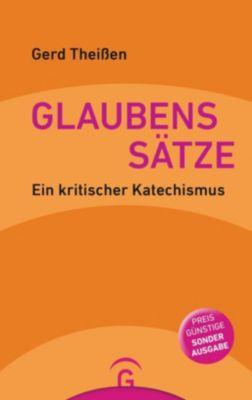 Glaubenssätze - Gerd Theißen  