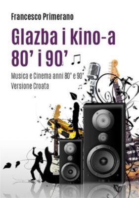 Glazba i kino-a 80' i 90', Francesco Primerano