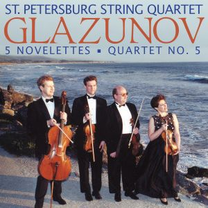 Glazunov:Novelettes For String Quartet, St.Petersburg String Quartet