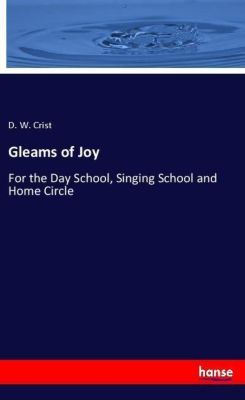 Gleams of Joy, D. W. Crist