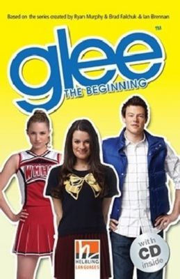 Glee - The Beginning, m. Audio-CD, Sophia Lowell, Patricia Reilly
