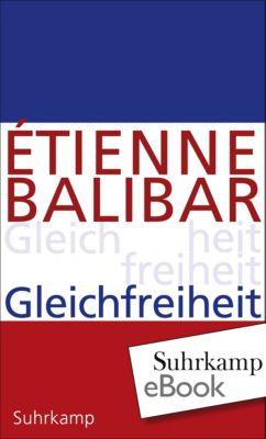 Gleichfreiheit, Étienne Balibar